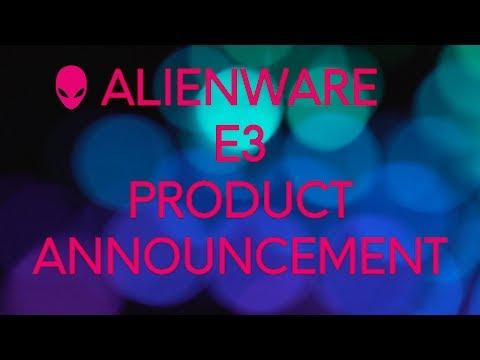 Alienware E3 2017 Announcement