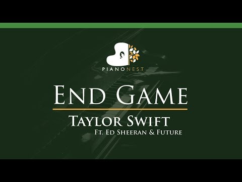Taylor Swift - End Game Ft Ed Sheeran & Future - LOWER Key (Piano Karaoke / Sing Along)