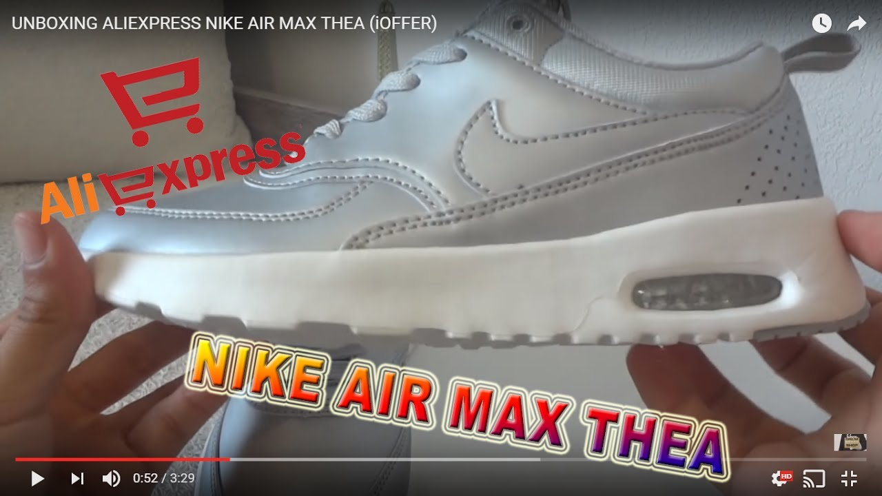 UNBOXING ALIEXPRESS NIKE AIR MAX THEA (iOFFER)