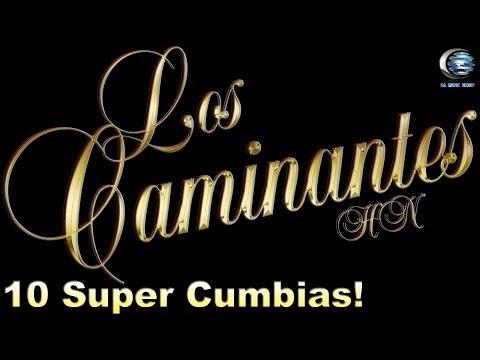 Los Caminantes HN - 10 Super Cumbias (Disco Completo)
