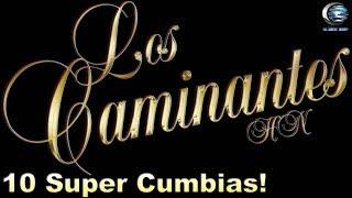 Gambar cover Los Caminantes HN - 10 Super Cumbias (Disco Completo)