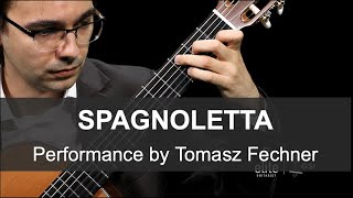 EliteGuitarist.com - Performance of Spagnoletta by Tomasz Fechner - Online Classical Guitar Lessons