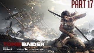 "Tomb Raider 2013 - Part 17 ""The Monastery & Samurai"" Walkthrough Gameplay PC PS3 XBOX360 [HD][720p]"