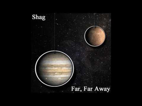 Shag - Far, Far Away (Full Album)