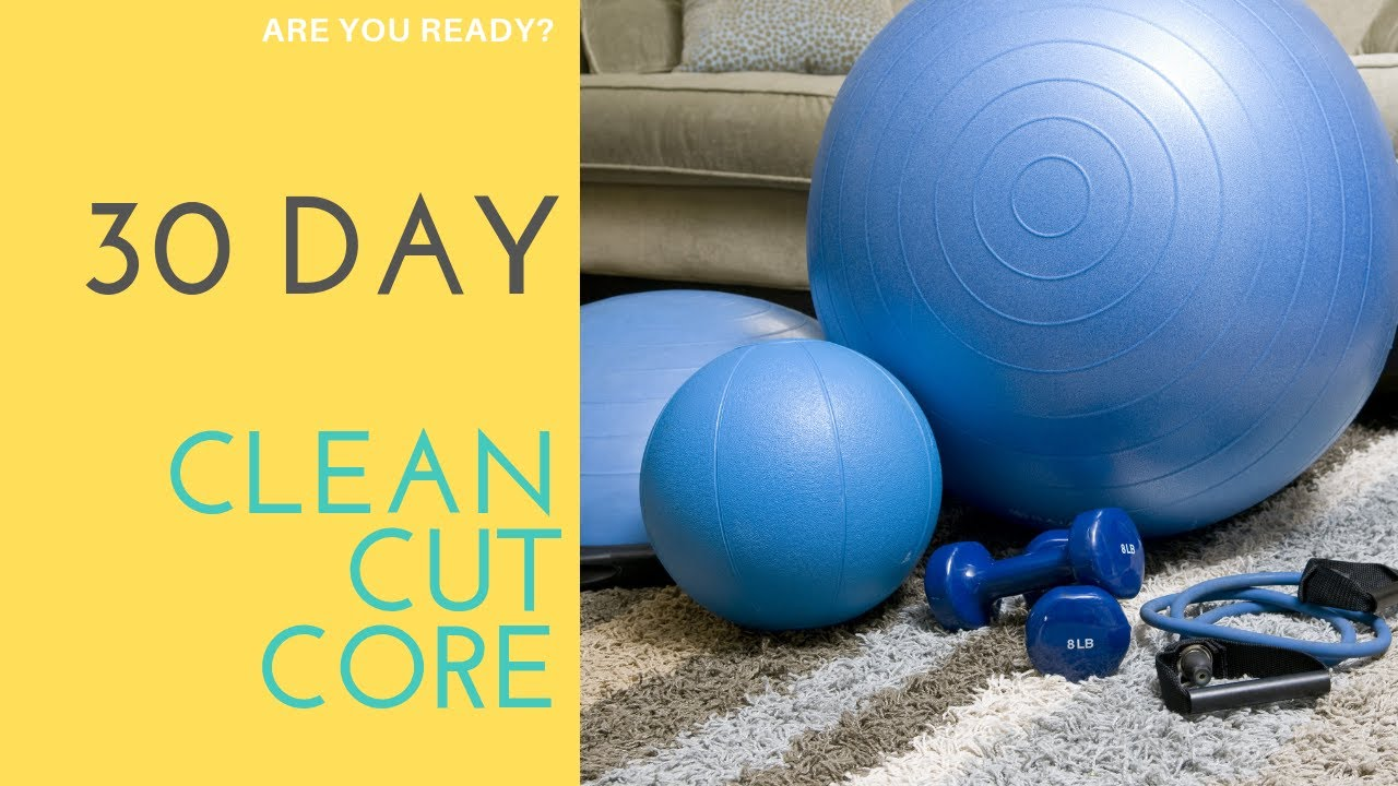 Clean Cut Core 30 Day Challenge