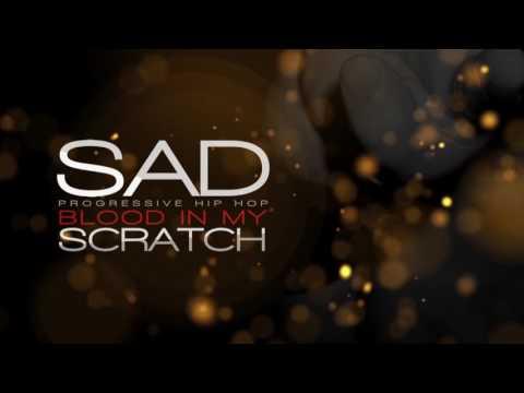 Sad - Blood in My Scratch