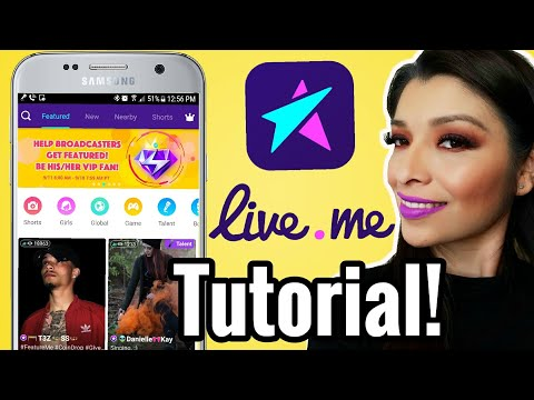 LIVE.ME APP -  OFFICIAL TUTORIAL + TIPS! HOW TO MAKE MONEY