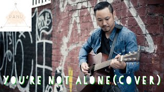 You're Not Alone - Embrace (Cover) By Oak Panu