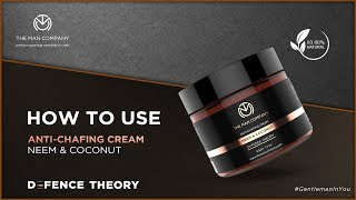 Anti Chafing Cream Enriched With Neem & Coconut | The Man Company