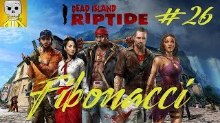 Dead Island Riptide #26 Спасти рядового Райана