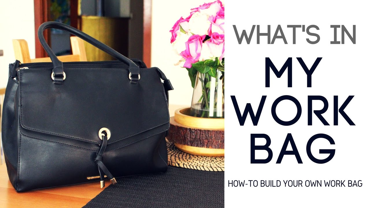 What S In My Bag Easy Tips To Organize Your Work Why We Love It And You Should Too