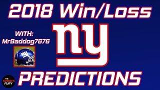 New York Giants 2018 Record Predictions feat. MrBaddog7676