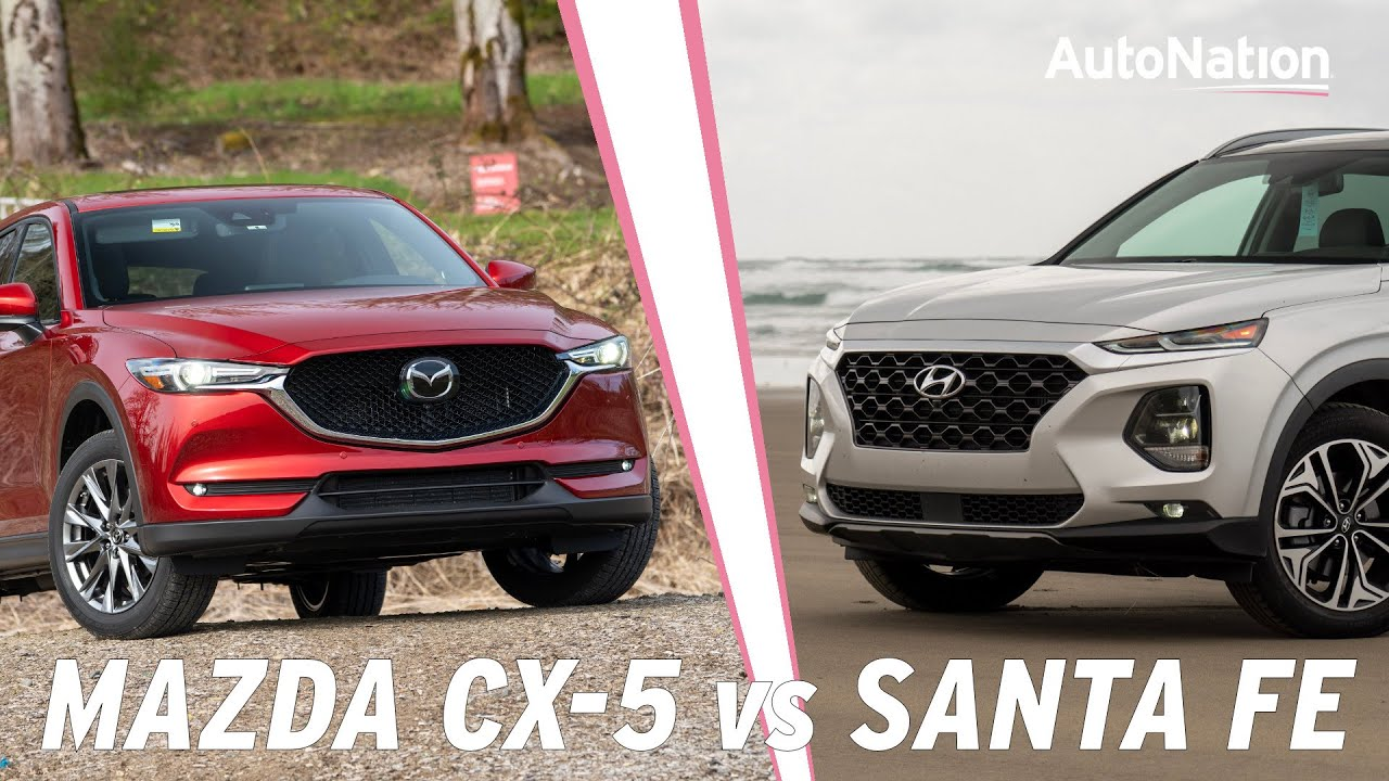 Mazda Santa Fe >> 2019 Mazda Cx 5 Vs 2019 Hyundai Santa Fe Which Is Best Autonationdrive
