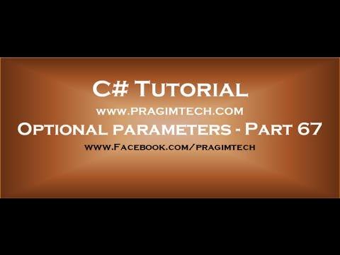 Part 67 Optional parameters in c#