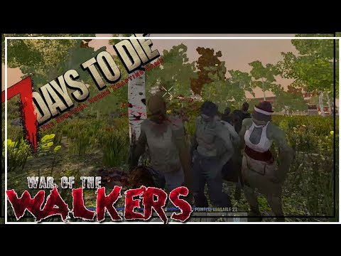 ★ 7 Days to Die War of the Walkers - Ep 10 - The quest for a workbench - alpha 16.4 let's play