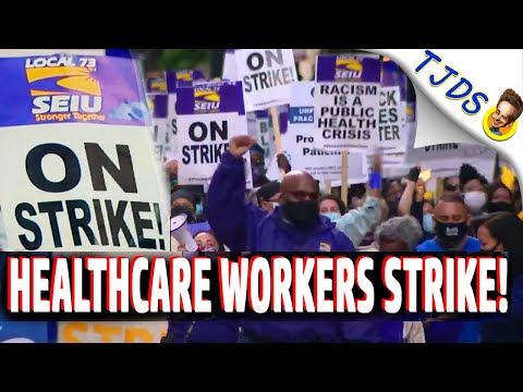 Healthcare Workers STRIKE For Personal Protection & Livable Wages!   SOLIDARITY!