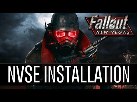 How to Install NVSE for Fallout New Vegas (2018) - Script Extender v5.1 b4