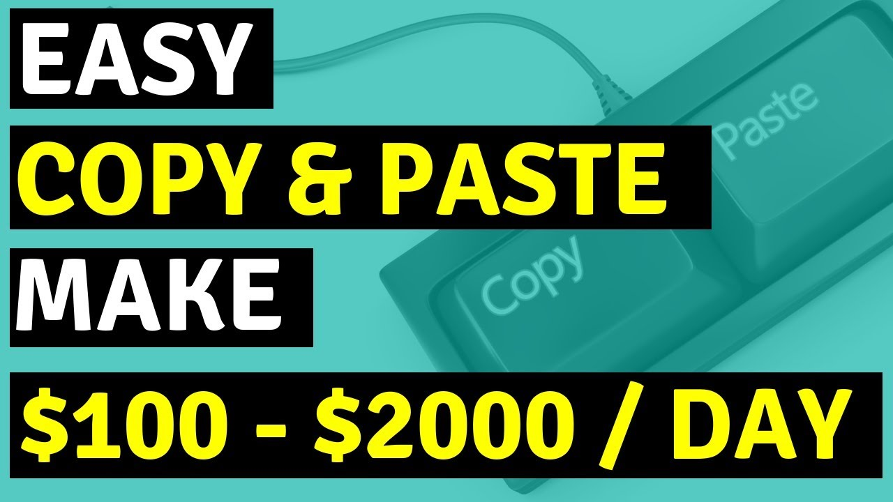 Earn $100 - $2000 A Day With Copy And Paste Programs Using A
