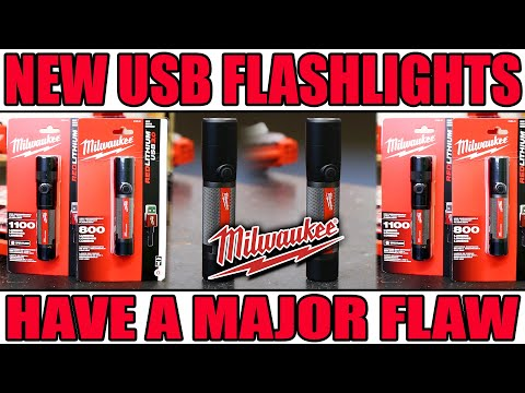Milwaukee Tools NEW USB Rechargeable Flashlights HAVE A MAJOR FLAW!