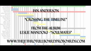 IAN ANDERSON:  Crossing The Timeline