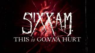Sixx: A.M. - Goodbye My Friends (This is Gonna Hurt 2011)