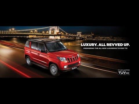 The All New Mahindra Tuv300 Tv Ad 2017 Luxury All Revved Up