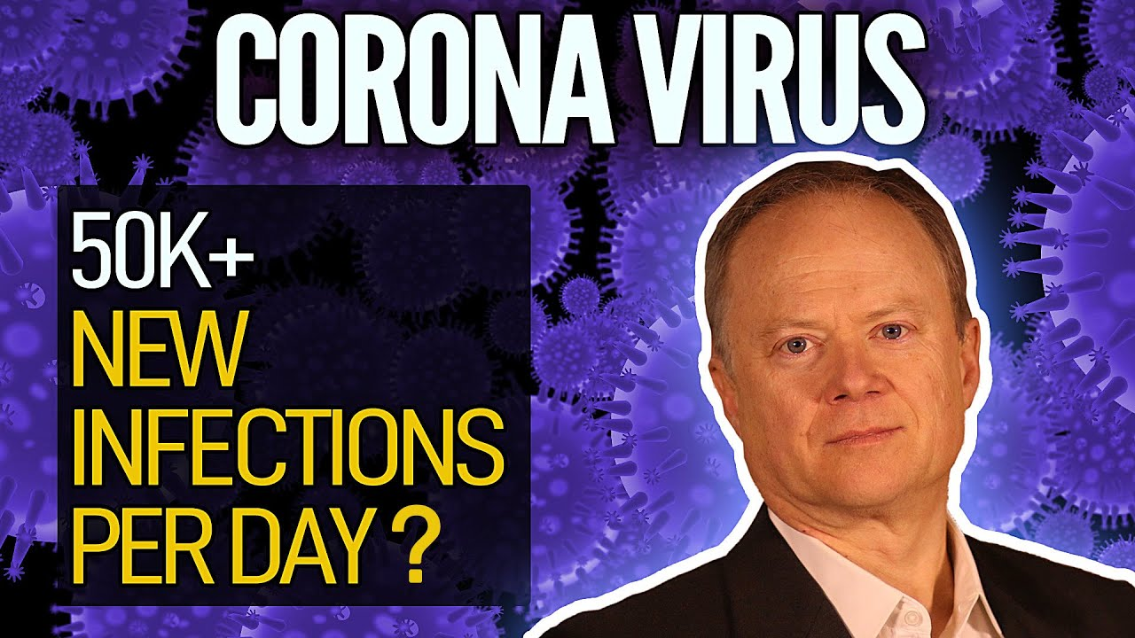 Coronavirus: Over Fifty Thousand New Infections Per Day?