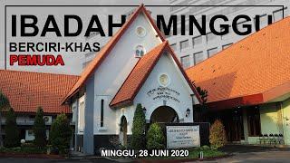 IBADAH MINGGU | BERCIRI - KHAS PEMUDA | 28 JUNI 2020 | GKJW JEMAAT SURABAYA