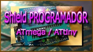 ✅ Shield programador ATmega/ATtiny (ARDUINO)   J_RPM