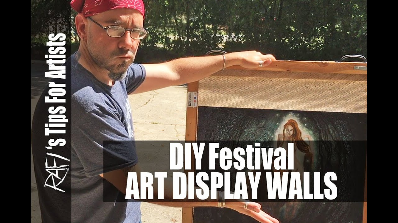 Diy Festival Art Display Walls Tips For Artists Youtube