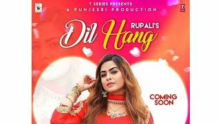 Dil Hang / Rupali / Deep nager wala / Danmar Studio /Latest punjabi song 2018
