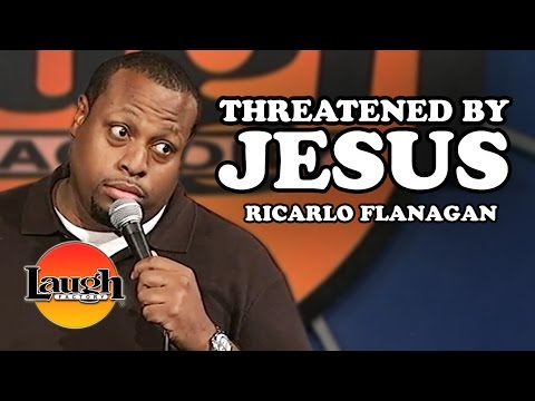 Threatened by Jesus (Ricarlo Flanagan)