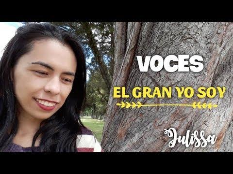 Voces El Gran Yo Soy Julissa