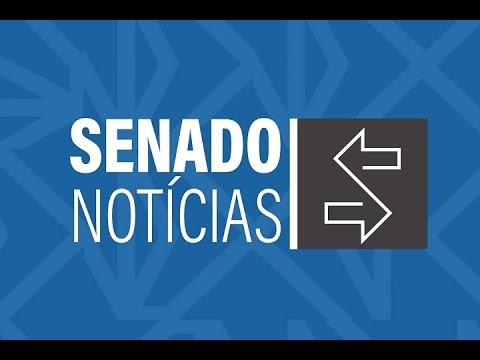 Edição da noite: Senado aprova Sistema Único de Segurança Pública