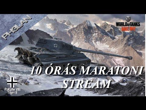 World of Tanks - 10 órás stream