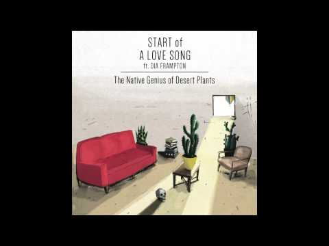 Tyler Lyle - Start Of A Love Song (feat. Dia Frampton) - from The Native Genius of Desert Plants