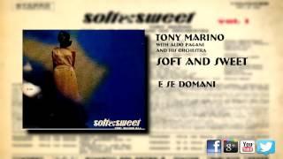 Tony Marino - E Se Domani