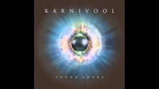 Karnivool - Change [HQ] (album version)