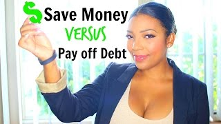 Save Money Versus Paying off Debt: Money Mondays