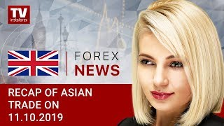 InstaForex tv news: 11.10.2019: Market sentiment improves amid US-China trade truce hopes (USD, JPY, AUD)