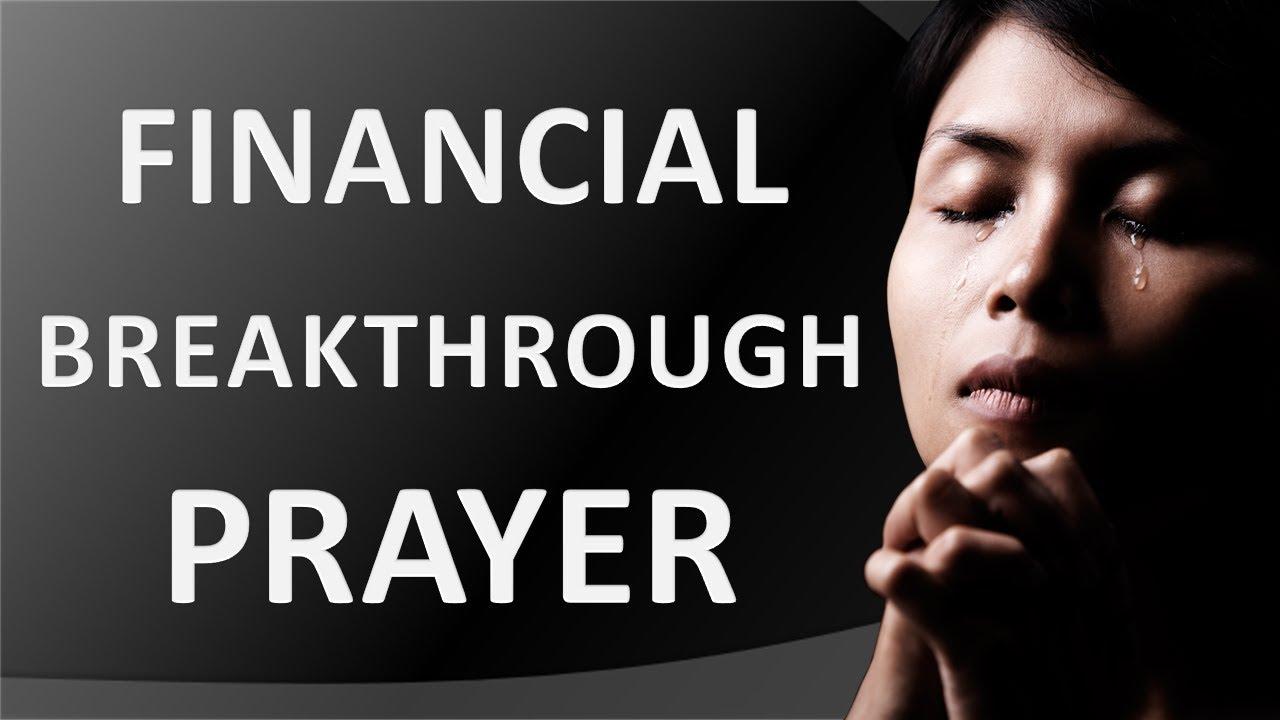 FINANCIAL BREAKTHROUGH PRAYER - PRAYERS IN TIMES OF FINANCIAL DIFFICULTIES  - SERMON