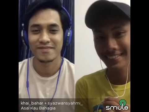 Asal Kau Bahagia - Khai Bahar ft Syazwan Syahmi