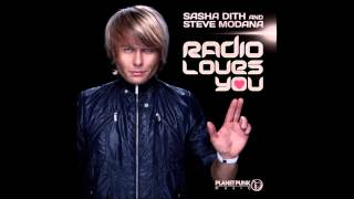 Sasha Dith & Steve Modana - Radio Loves You (Video Edit) [HQ/HD]