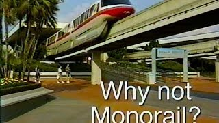 Why Not Monorail? (2000)