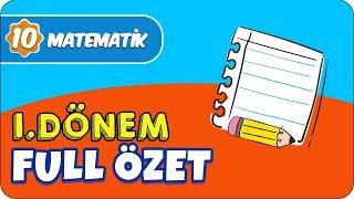 10.Sınıf Matematik 1.Dönem Full Tekrar 📝