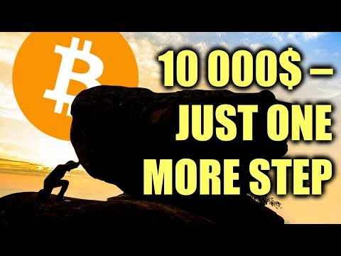 Bitcoin: 10k Is Soon. The Only Question Is When Will It Stop? (Before Rising Again!)