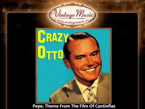 Crazy Otto -- Pepe, Theme From The Film Of Cantinflas (VintageMusic.es)
