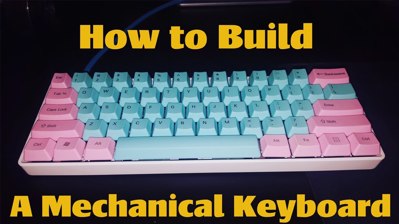 How to Build a 60% Mechanical Keyboard (For beginners, by a beginner)