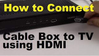How to Connect Cable Box to TV using HDMI