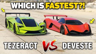 DEVESTE EIGHT VS TEZERACT - GTA 5 ONLINE (WHICH IS FASTEST?)